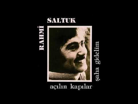 Rahmi Saltuk - Gelin Canlar