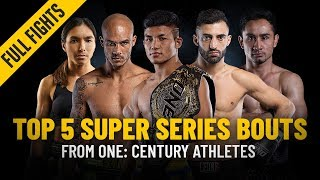 Top 5 ONE Super Series Bouts From ONE: CENTURY Athletes | ONE Full Fights