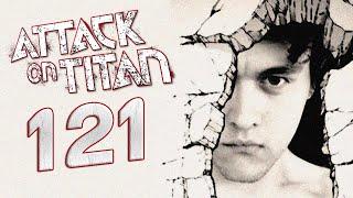 Attack on Titan 121 LIVE REACTION & REVIEW | 進撃の巨人 121 (Shingeki no Kyojin)