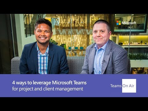 How to leverage Microsoft Teams for team, client, & project management