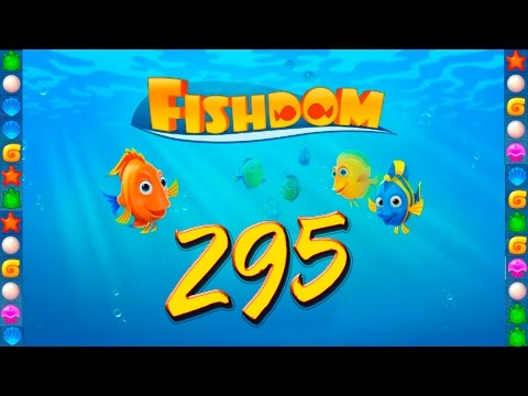 Fishdom: Deep Dive level 295 Walkthrough