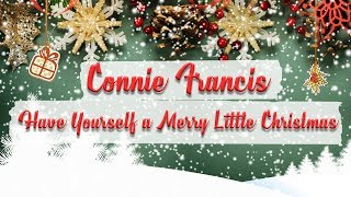 Connie Francis - Have Yourself a Merry Little Christmas // Christmas Essentials