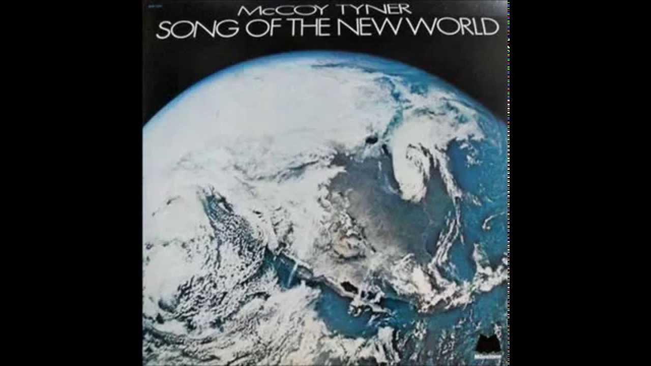 Mccoy Tyner Song Of The New World 1973 Vinyl Youtube