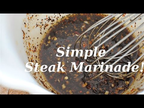 DIY: SIMPLE STEAK MARINADE!!