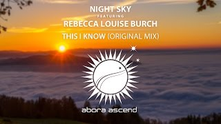 Скачать Night Sky Feat Rebecca Louise Burch This I Know