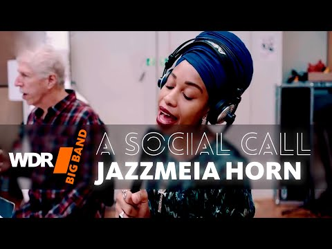Jazzmeia Horn feat. by WDR BIG BAND -  A Social Call |  Rehearsal