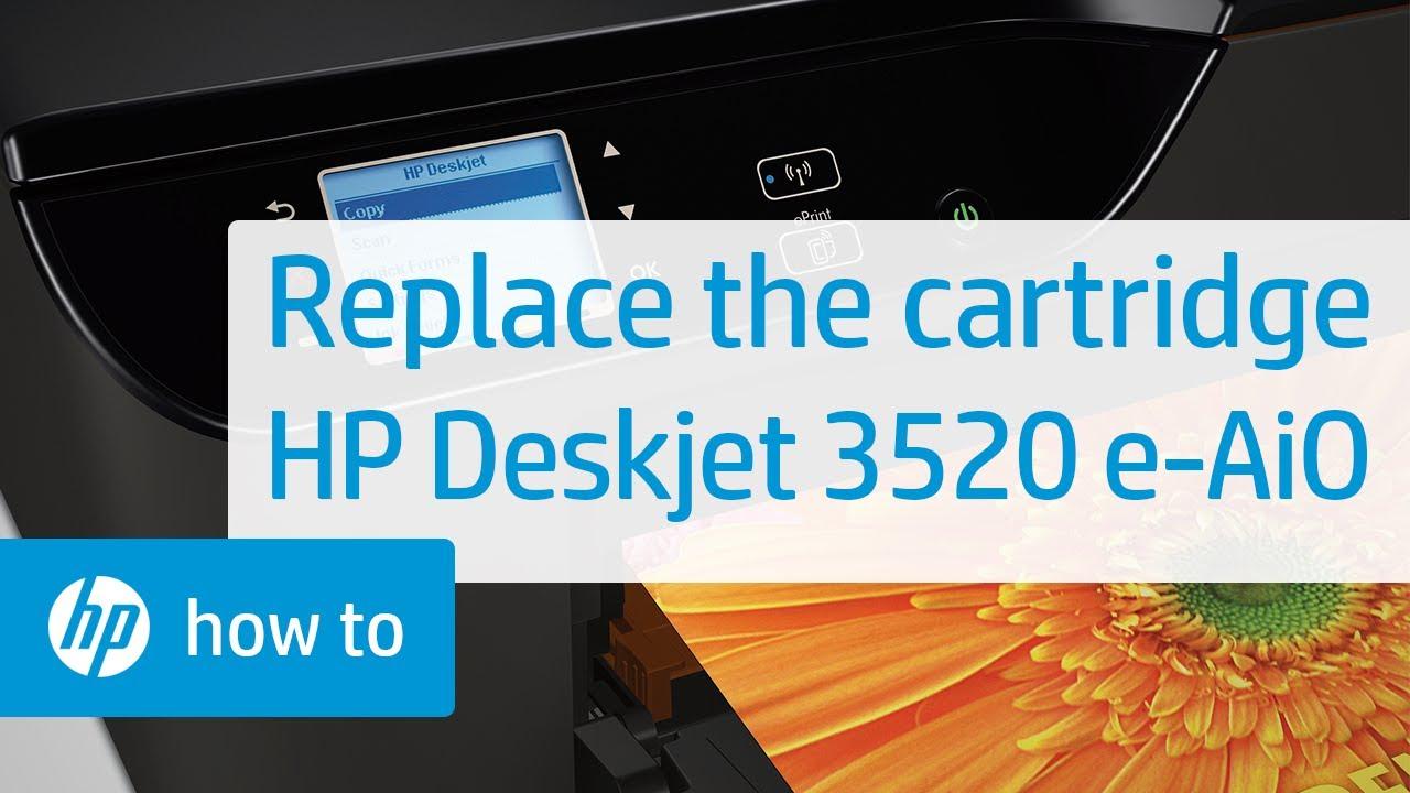Replacing A Cartridge Hp Deskjet 3520 E All In One