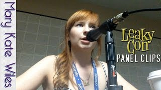 LeakyCon Panel Clips (Featuring Mary Kate Wiles, Maxwell Glick, and Amber Benson) Thumbnail