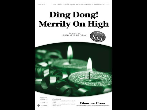 Ding Dong! Merrily on High - Arranged by Ruth Morris Gray