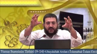 Yunus Suresinin Tefsiri (9-14) Ubeydullah Arslan