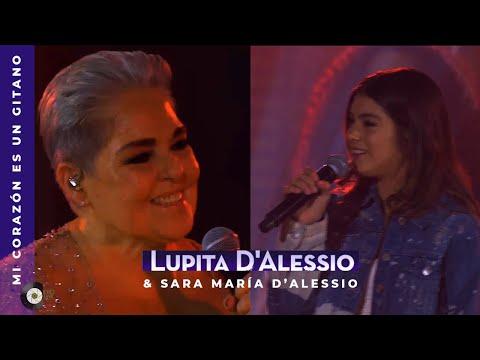 Lupita D'Alessio & Sara María D'Alessio - Mi corazón es un gitano  |  Aquí estoy yo (streaming)