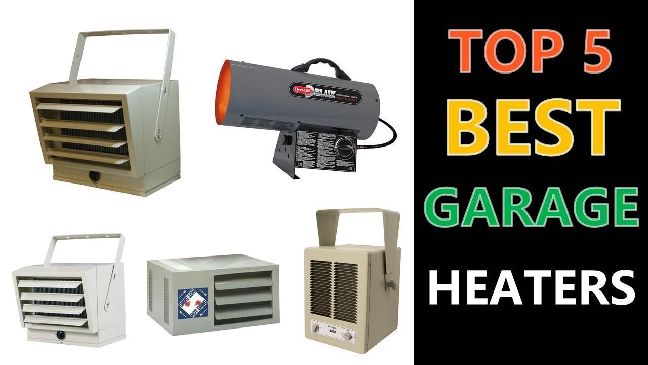 Top 5 Best Garage Heaters 2018 - YouTube