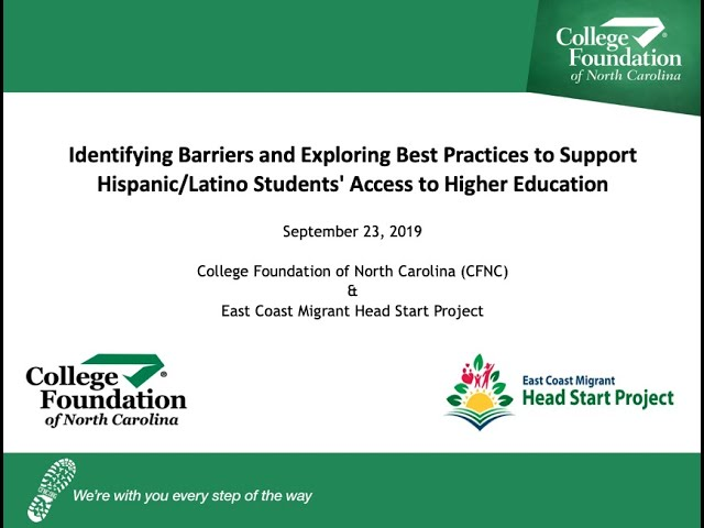 CFNC: Webinar - Identify Barriers & Explore Ways to Support Hispanic Students' Access to Higher Ed