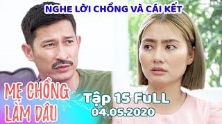 Mẹ Chồng Làm Dâu - Tập 15 Full   Phim Sitcom Mẹ Chồng Con Dâu Việt Nam Hay Nhất 2020 - Phim Hài HTV9