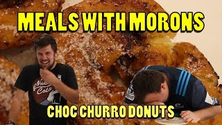 CHOC CHURRO DONUTS - Meals with Morons