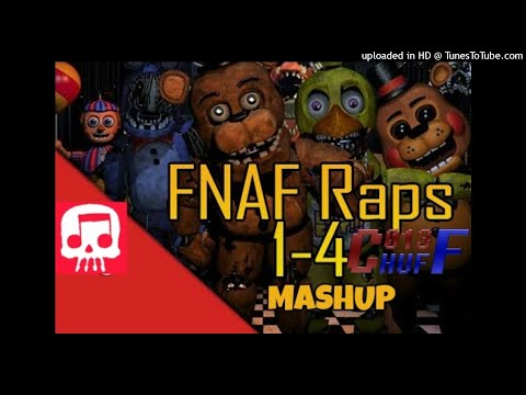 MASHUP   JT Music - FNAF 1-4 Megamix   C013 Huff