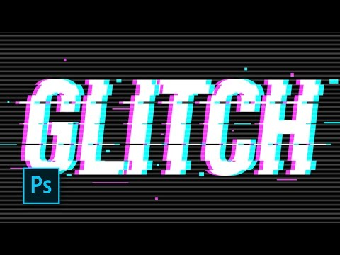 How To Create Awesome Text Glitch Effects - Photoshop Tutorials