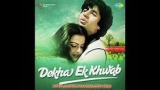 FILM SILSILA SONG DEKHA EK KHWAB TO YE  BY VINOD PATHAK
