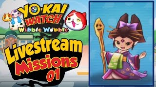 Yo-Kai Watch Wibble Wobble - Mission Completion Livestream! [iOS & Android Gameplay]