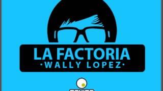 Wally Lopez - La Factoria 358 Máxima FM 18-1-2013