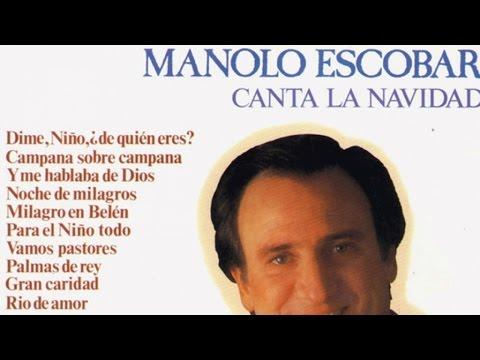 Manolo Escobar canta la Navidad - villancicos de Manolo Escobar