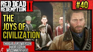 """Red Dead Redemption 2: First Person No HUD Walkthrough P.40 """"The Joys of Civilization"""" w/Commentary"""