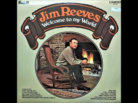 I Fall To Pieces , Jim Reeves , 1962