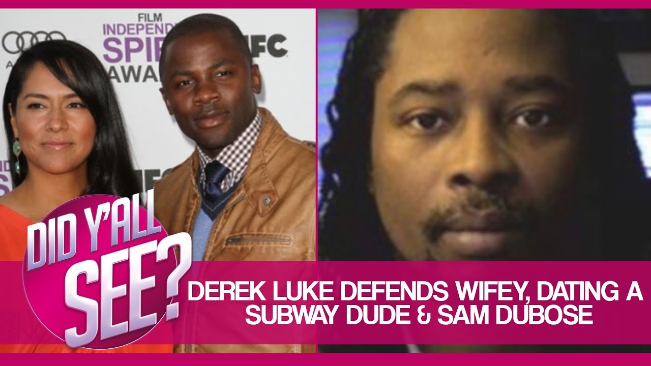 Derek Luke Defends Latina Wife Sam Dubose And More Did Yall See Youtube