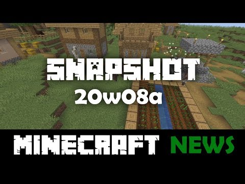 What's New in Minecraft Snapshot 20w08a?