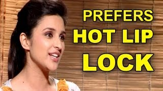Parineeti Chopra prefers a HOT LIP LOCK | Shuddh Desi Romance | Exclusive