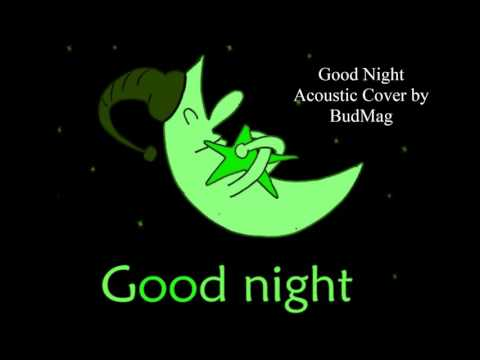 Good Night (The Beatles, acoustic cover)