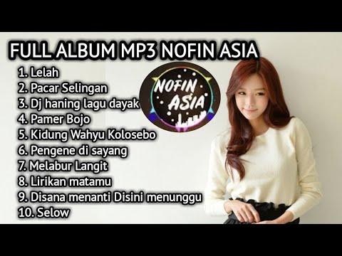 Dj nofin asia 🎵 dj santai selow full album mp3 terbaru 2019🎵Trending #2