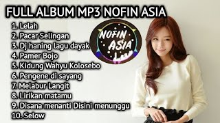 Download lagu Dj nofin asia 🎵 dj santai selow full album mp3 terbaru 2019🎵Trending #2