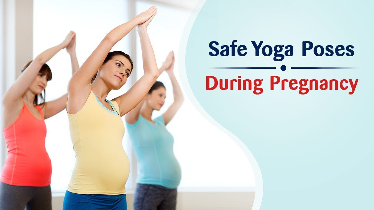 Yoga During Pregnancy Safe Poses For All Trimesters Youtube