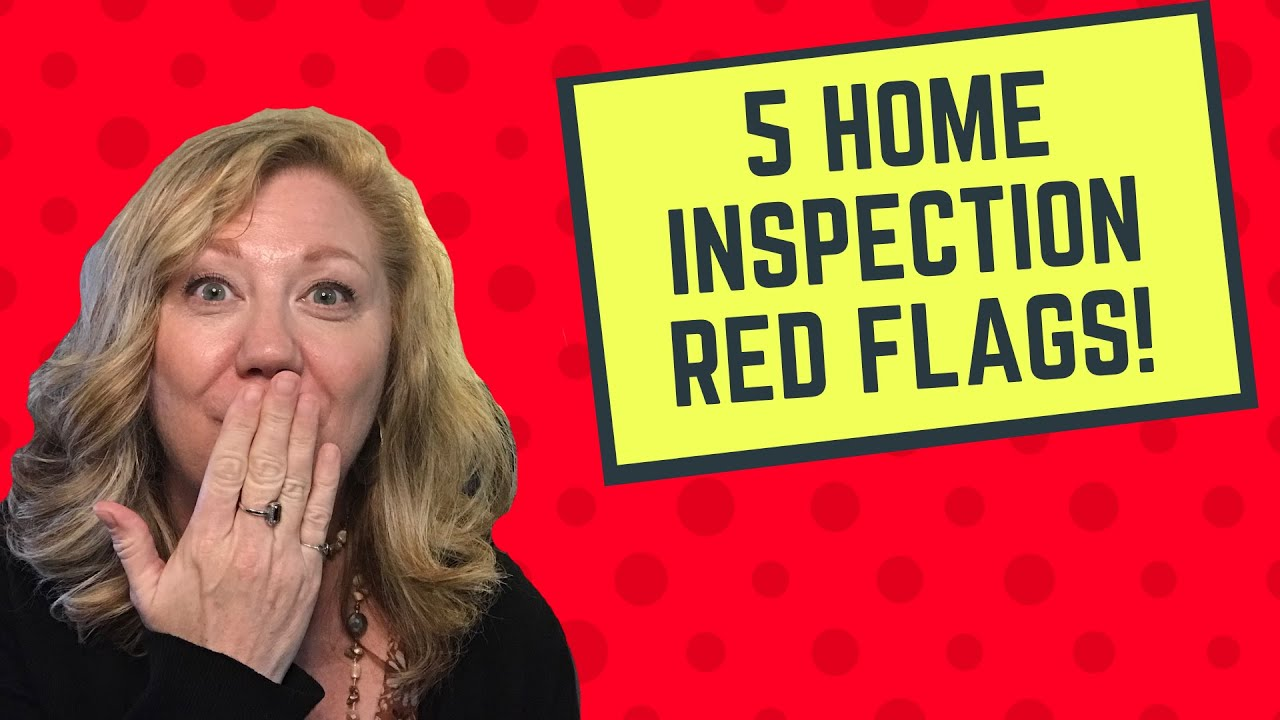 5 Home Inspection Red Flags