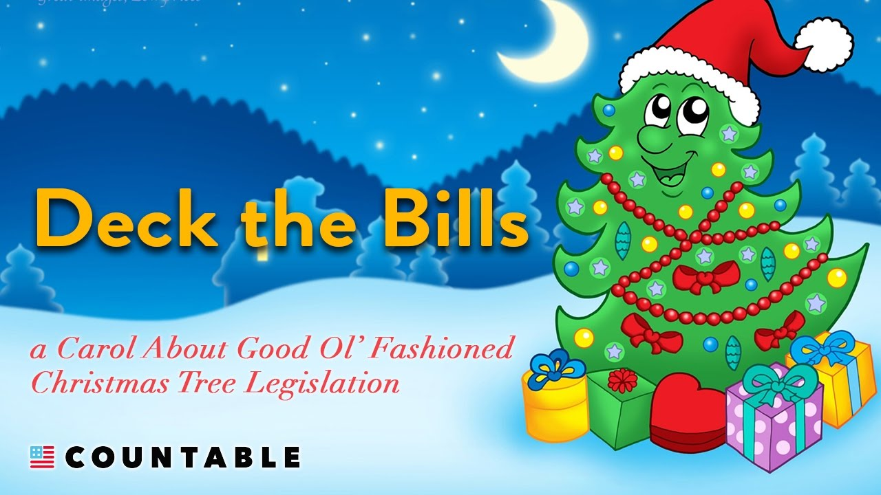 Christmas Tree Bill.What You Need To Know About Christmas Tree Legislation