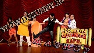 Comedy nights Kapil Mashup promo Dj Sunny HD