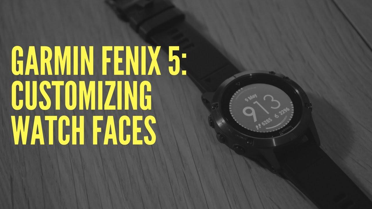 Garmin fenix 5 customizing watch faces youtube garmin fenix 5 customizing watch faces buycottarizona Gallery