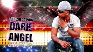 Suresh Da Wun - Dark Angel