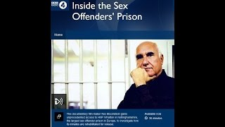 BBC R4 - Inside The Sex Offenders' Prison