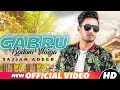 Gabru Badam Warga (Full Video) | Sajjan Adeeb | Latest Punjabi Song 2018 | Speed Records