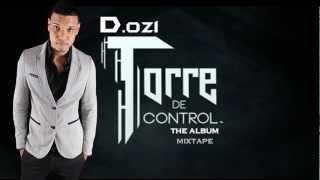 15 - D.ozi Ft. Yomo - Metal (Album Torre de Control, Mixtape)