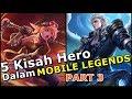 5 Kisah Menarik Hero-Hero Dalam Game Mobile Legends