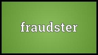 Fraudster Meaning