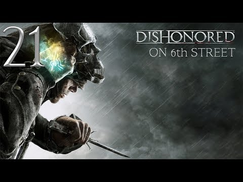 Dishonored on 6th Street Episode 21