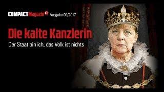 Schon mal reinschauen - COMPACT 9/2017: Die kalte Kanzlerin
