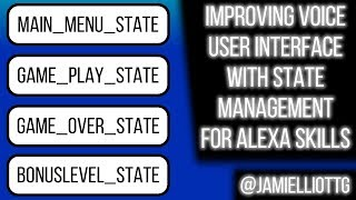 Improving Voice User Interface with State Management for Alexa Skills