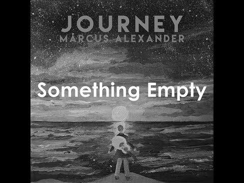 Something Empty - Marcus Alexander feat Nikos Taramanidis & Linus BladOriginal