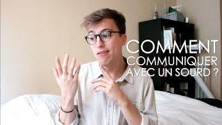 11 conseils pour communiquer avec un Sourd - Lucas Wild