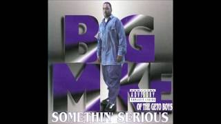 Big Mike - Somethin' Serious (1994)